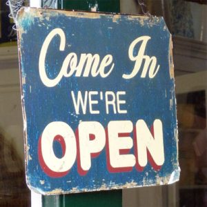 Come in we're open shop sign